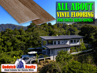 Is Vinyl Plank Flooring Right For Your Costa Rican Home?