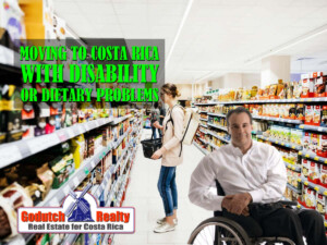 moving to Costa Rica with a dietary problem or a disability