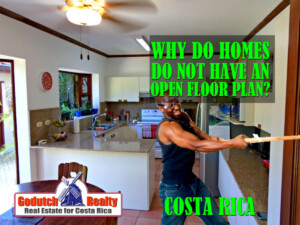 Why do most homes in Costa Rica do not have an open floor plan